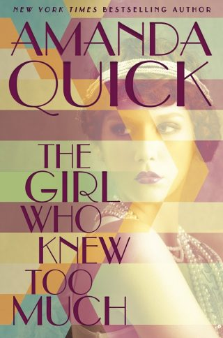 The Girl Who Knew Too Much – Amanda Quick [kindle] [mobi]