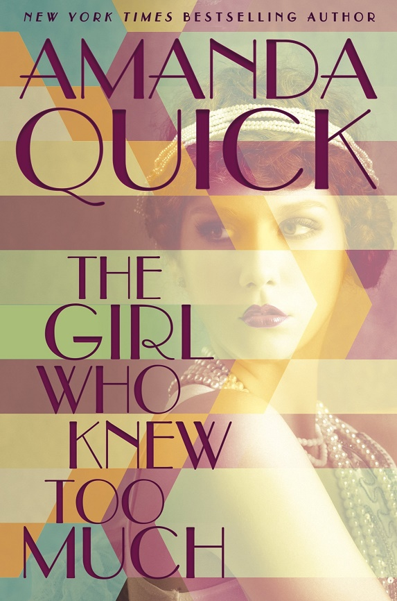 The Girl Who Knew Too Much - Amanda Quick [kindle] [mobi]