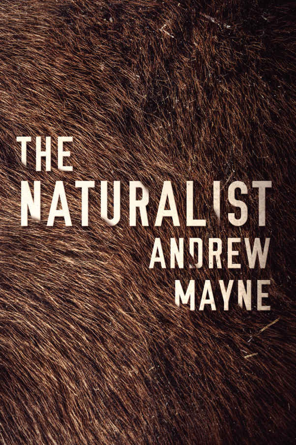 The Naturalist (The Naturalist Series Book 1) - Andrew Mayne [kindle] [mobi]