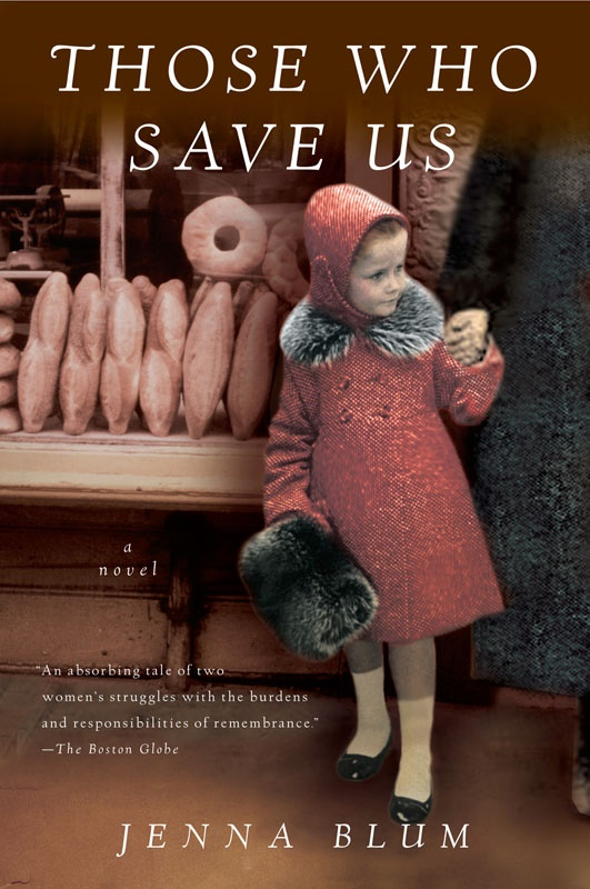 Those Who Save Us - Jenna Blum [kindle] [mobi]