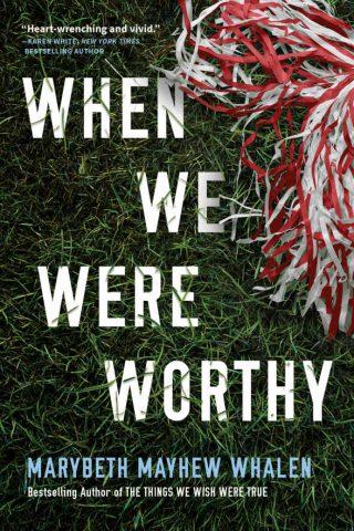 When We Were Worthy – Marybeth Mayhew Whalen [kindle] [mobi]