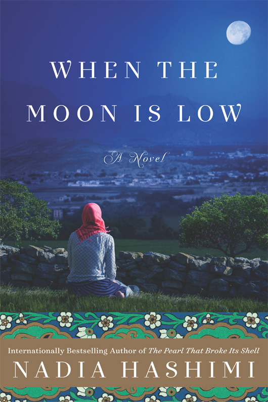 When the Moon Is Low: A Novel - Nadia Hashimi [kindle] [mobi]