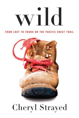 Wild: From Lost to Found on the Pacific Crest Trail – Cheryl Strayed [kindle] [mobi]