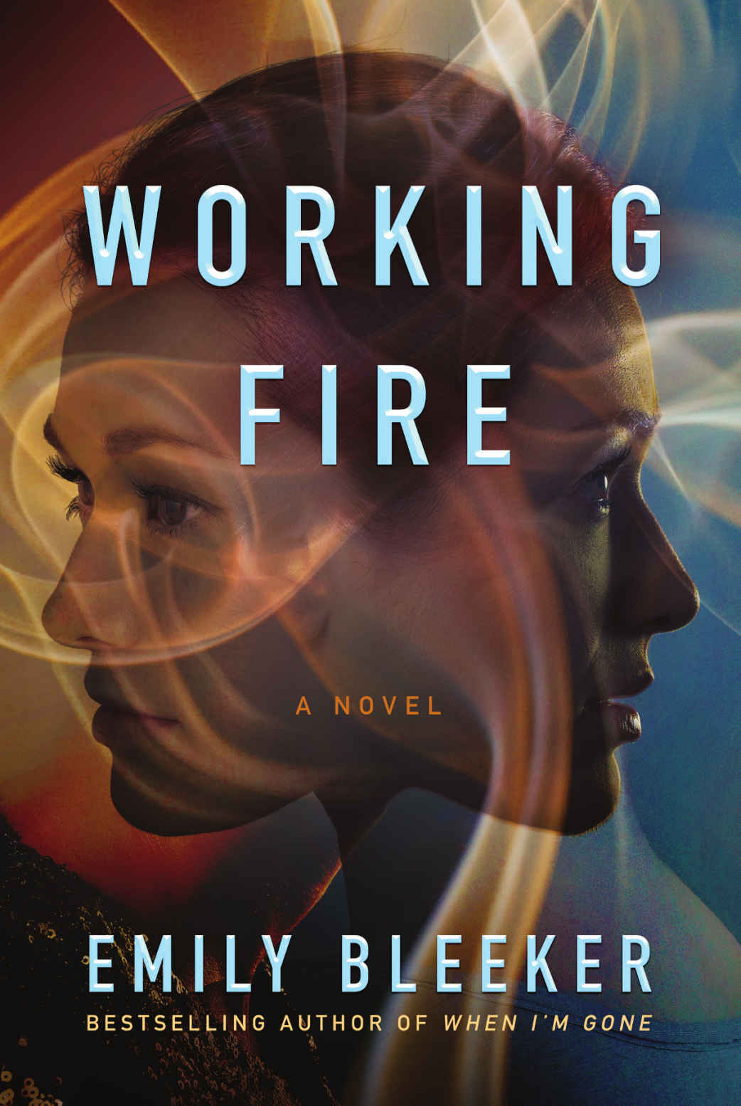 Working Fire: A Novel - Emily Bleeker [kindle] [mobi]