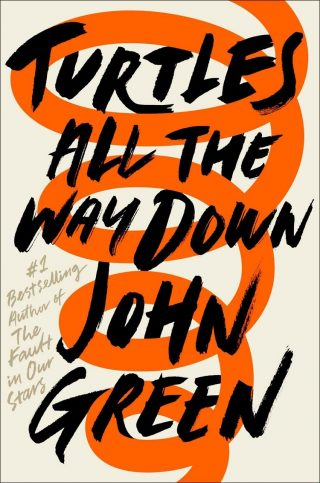 Turtles All the Way Down – John Green [kindle] [mobi]