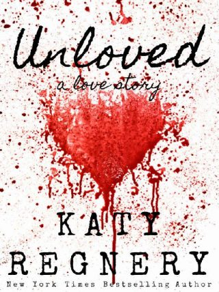 Unloved, a love story – Katy Regnery [kindle] [mobi]