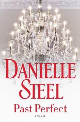 Past Perfect: A Novel – Danielle Steel [kindle] [mobi]