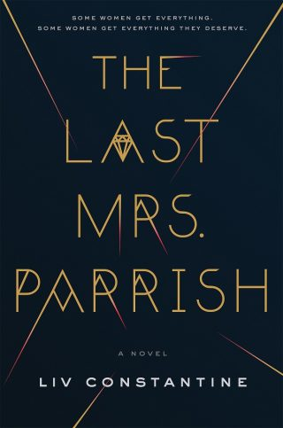 The Last Mrs. Parrish – Liv Constantine [kindle] [mobi]