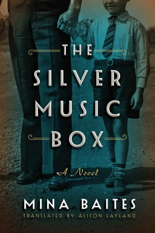 The Silver Music Box: A Novel – Mina Baites [kindle] [mobi]