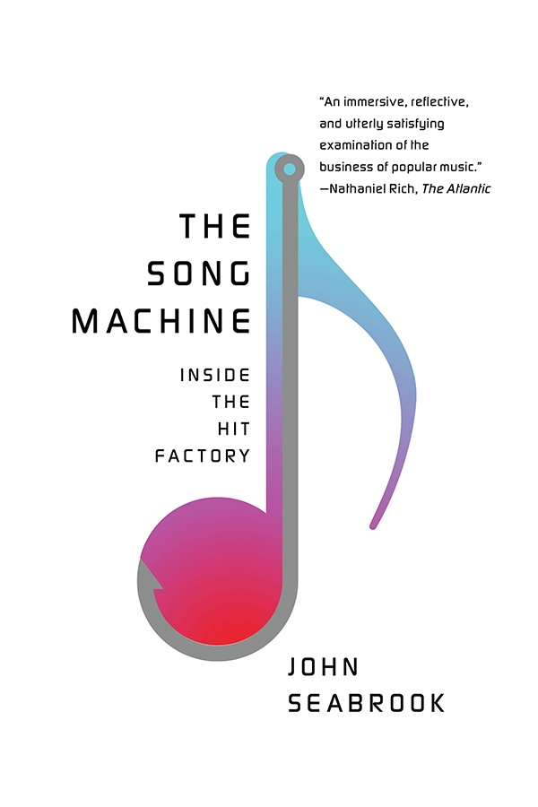 The Song Machine Inside the Hit Factory - John Seabrook [kindle] [mobi]