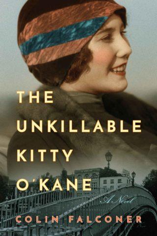 The Unkillable Kitty O'Kane: A Novel – Colin Falconer [kindle] [mobi]