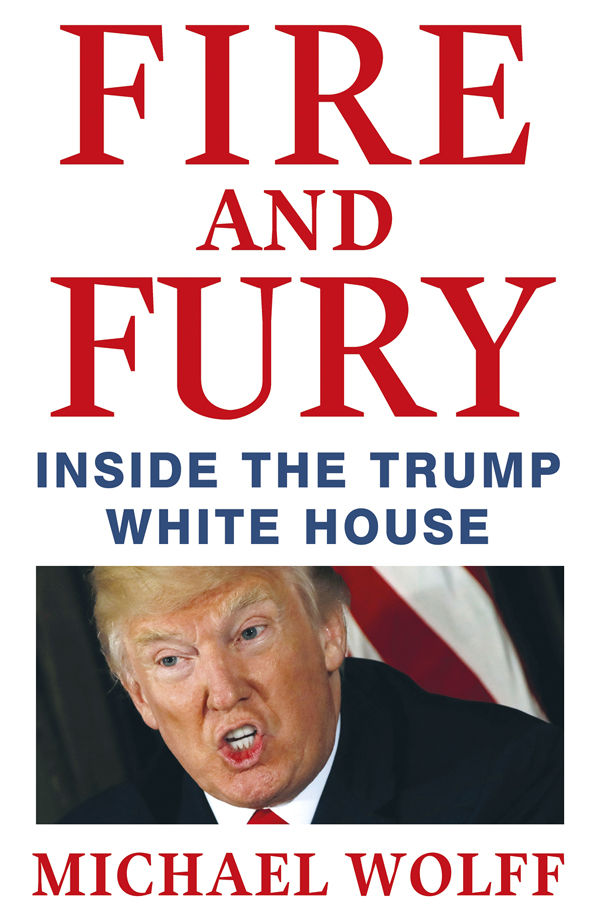 Fire and Fury: Inside the Trump White House - Michael Wolff [kindle] [mobi]