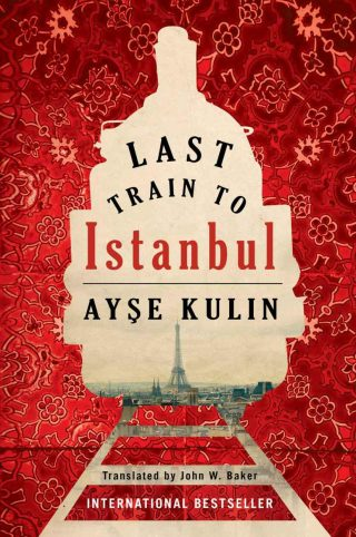 Last Train to Istanbul – Ayşe Kulin [kindle] [mobi]