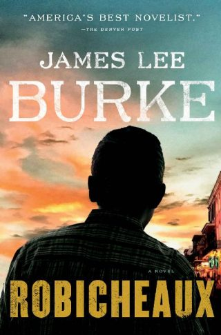 Robicheaux: A Novel – James Lee Burke [kindle] [mobi]