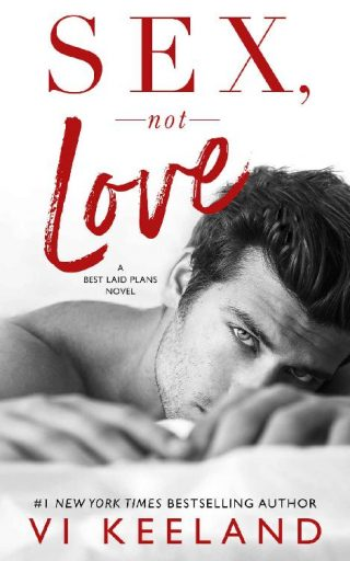 Sex, Not Love – Vi Keeland [kindle] [mobi]