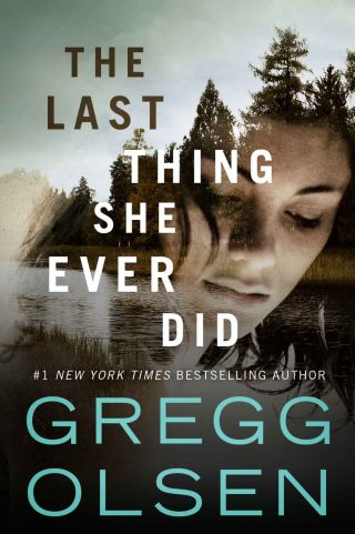 The Last Thing She Ever Did – Gregg Olsen [kindle] [mobi]