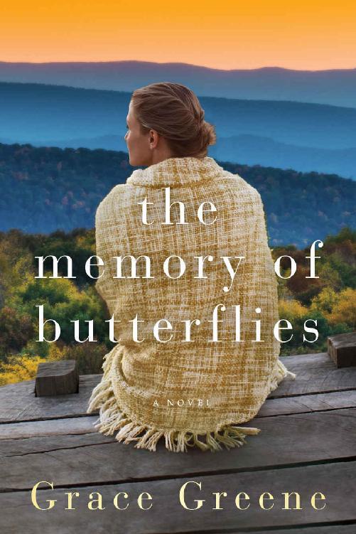 The Memory of Butterflies: A Novel - Grace Greene [kindle] [mobi]