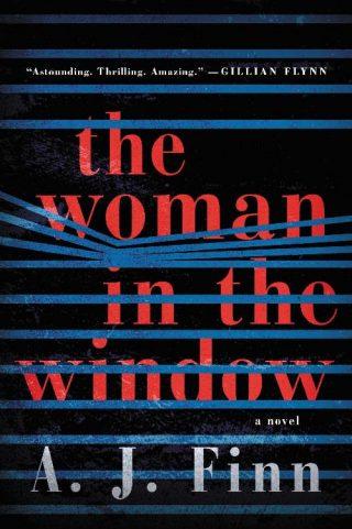 The Woman in the Window: A Novel – A. J. Finn [kindle] [mobi]