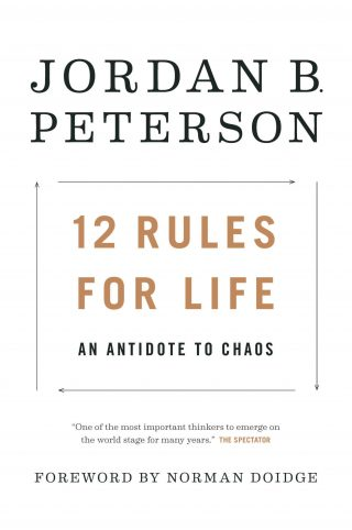 12 Rules for Life: An Antidote to Chaos – Jordan Peterson [kindle] [mobi]