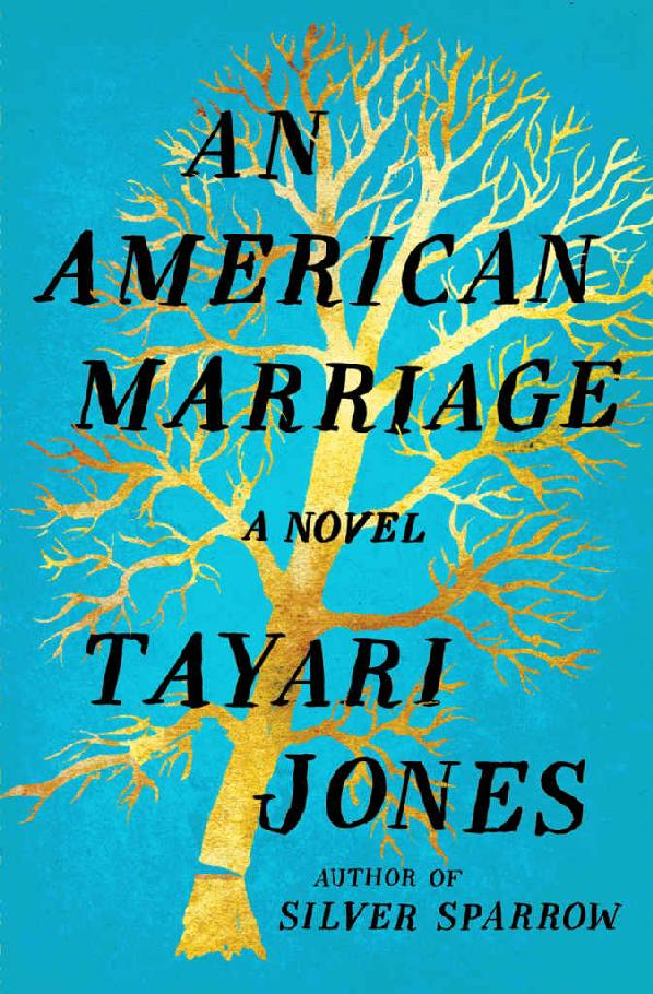An American Marriage: A Novel - Tayari Jones [kindle] [mobi]