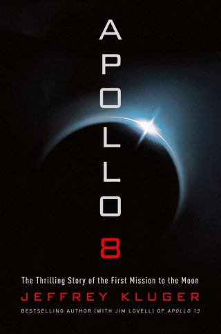 Apollo 8: The Thrilling Story of the First Mission to the Moon – Jeffrey Kluger [kindle] [mobi]