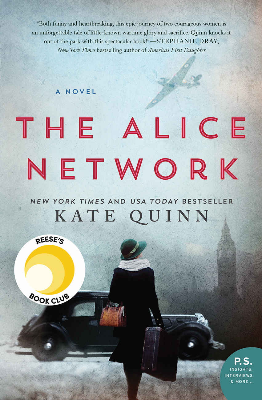 The Alice Network: A Novel - Kate Quinn [kindle] [mobi]