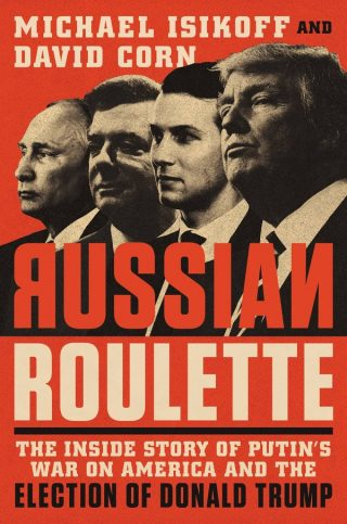 Russian Roulette – Michael Isikoff and David Corn [kindle] [mobi]