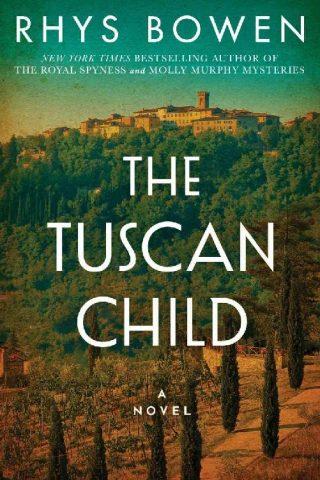 The Tuscan Child – Rhys Bowen [kindle] [mobi]