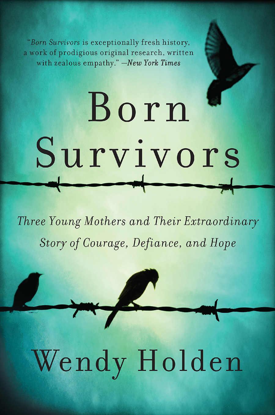 Born Survivors - Wendy Holden [kindle] [mobi]
