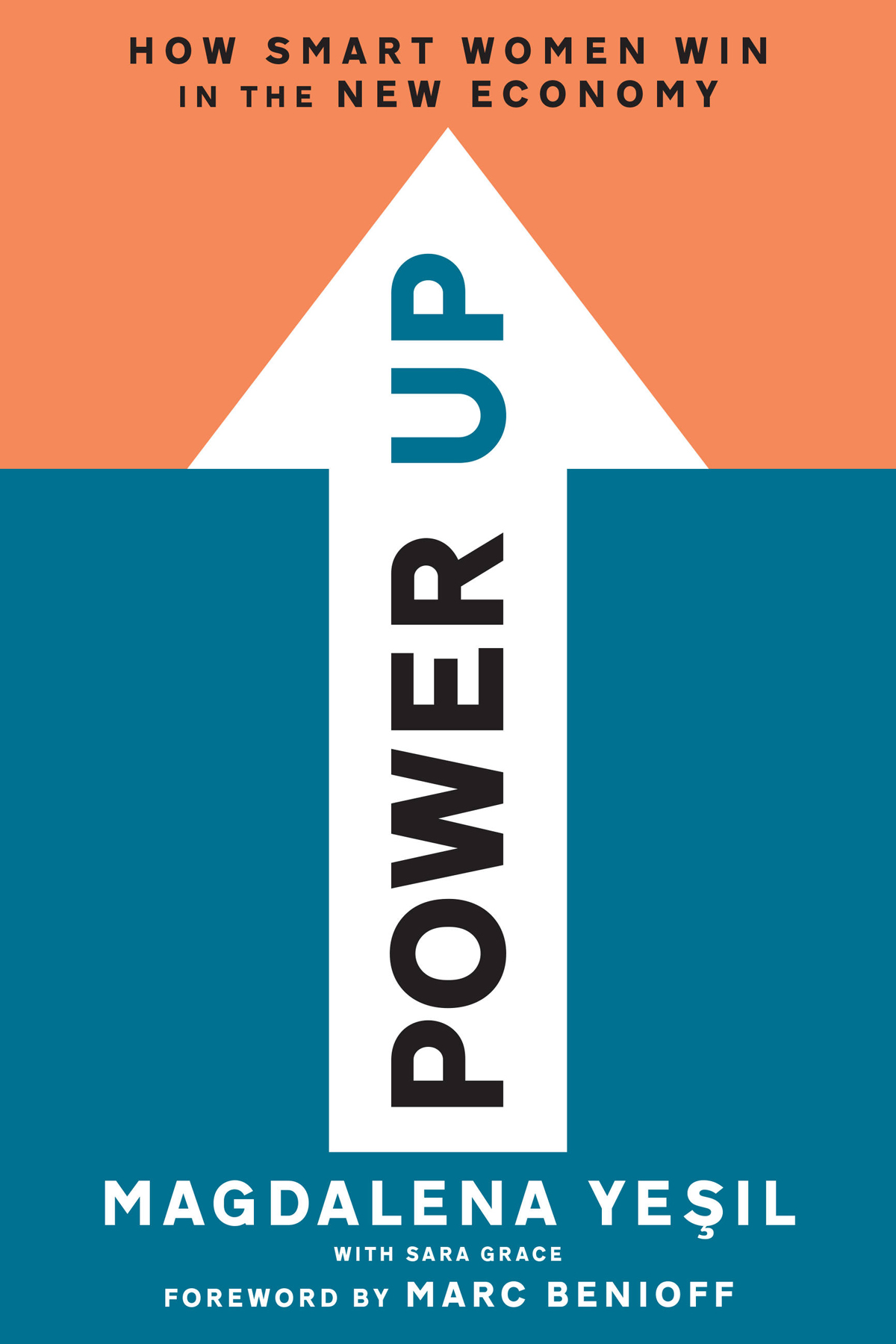 Power Up: How Smart Women Win in the New Economy - Magdalena Yeşil [kindle] [mobi]