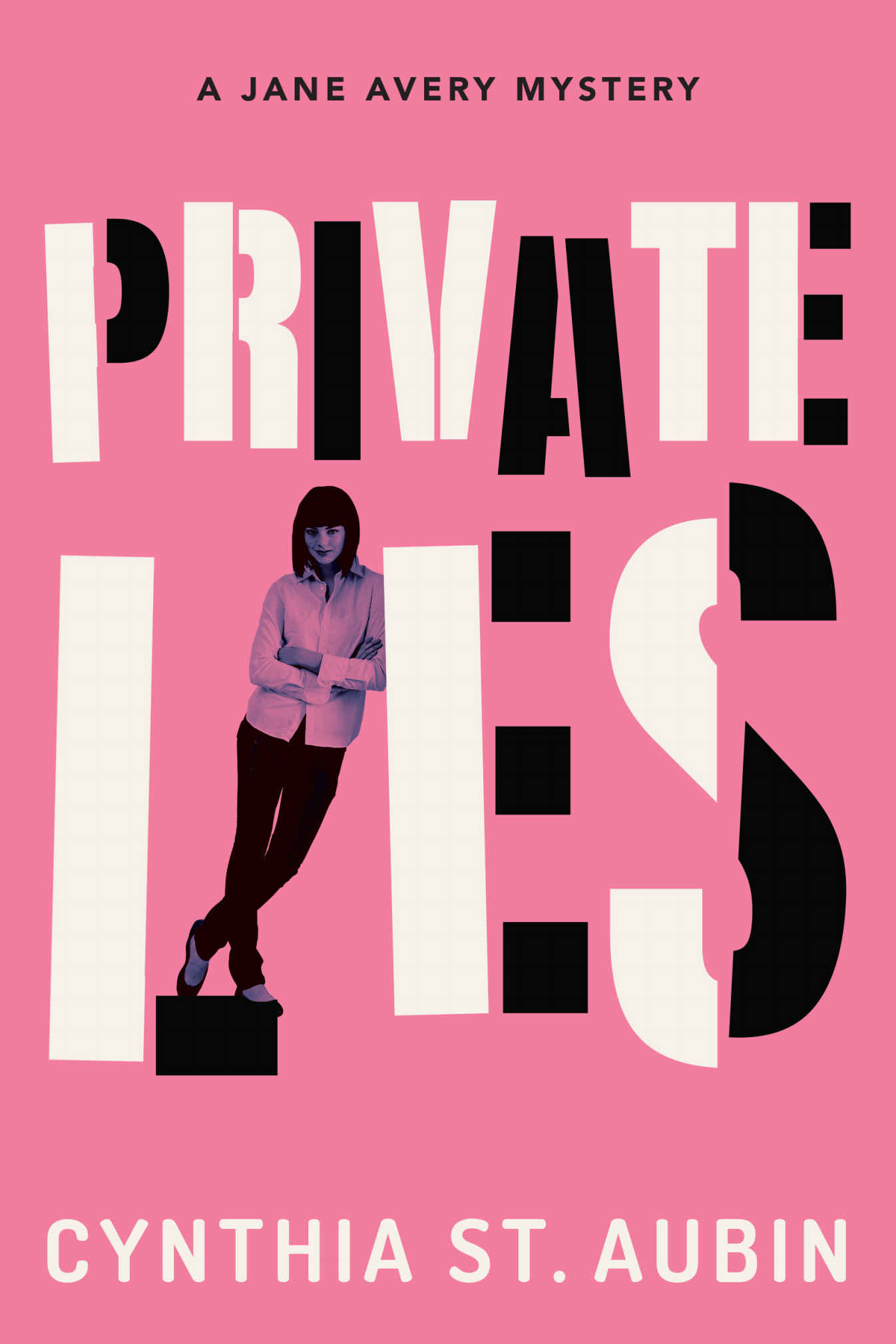 Private Lies (Jane Avery Mysteries Book 1) - Cynthia St. Aubin [kindle] [mobi]