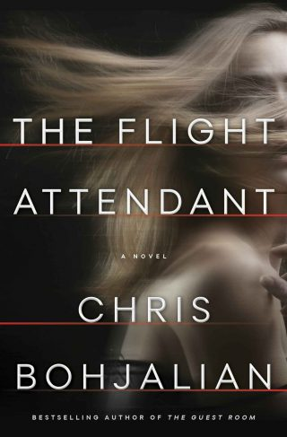The Flight Attendant: A Novel – Chris Bohjalian [kindle] [mobi]