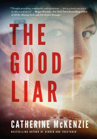 The Good Liar – Catherine McKenzie [kindle] [mobi]