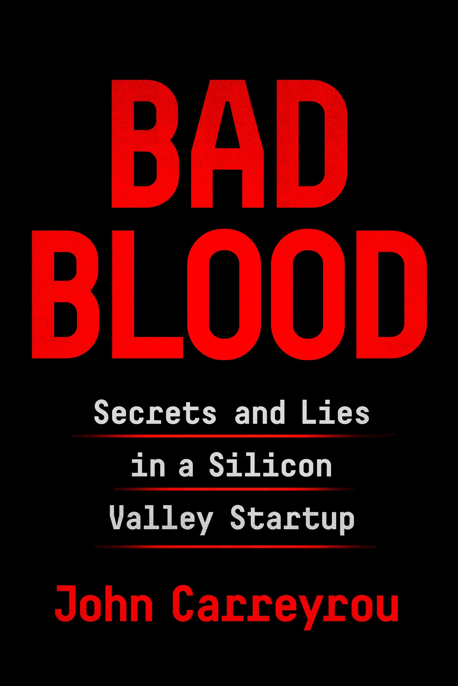 Bad Blood: Secrets and Lies in a Silicon Valley Startup - John Carreyrou [kindle] [mobi]