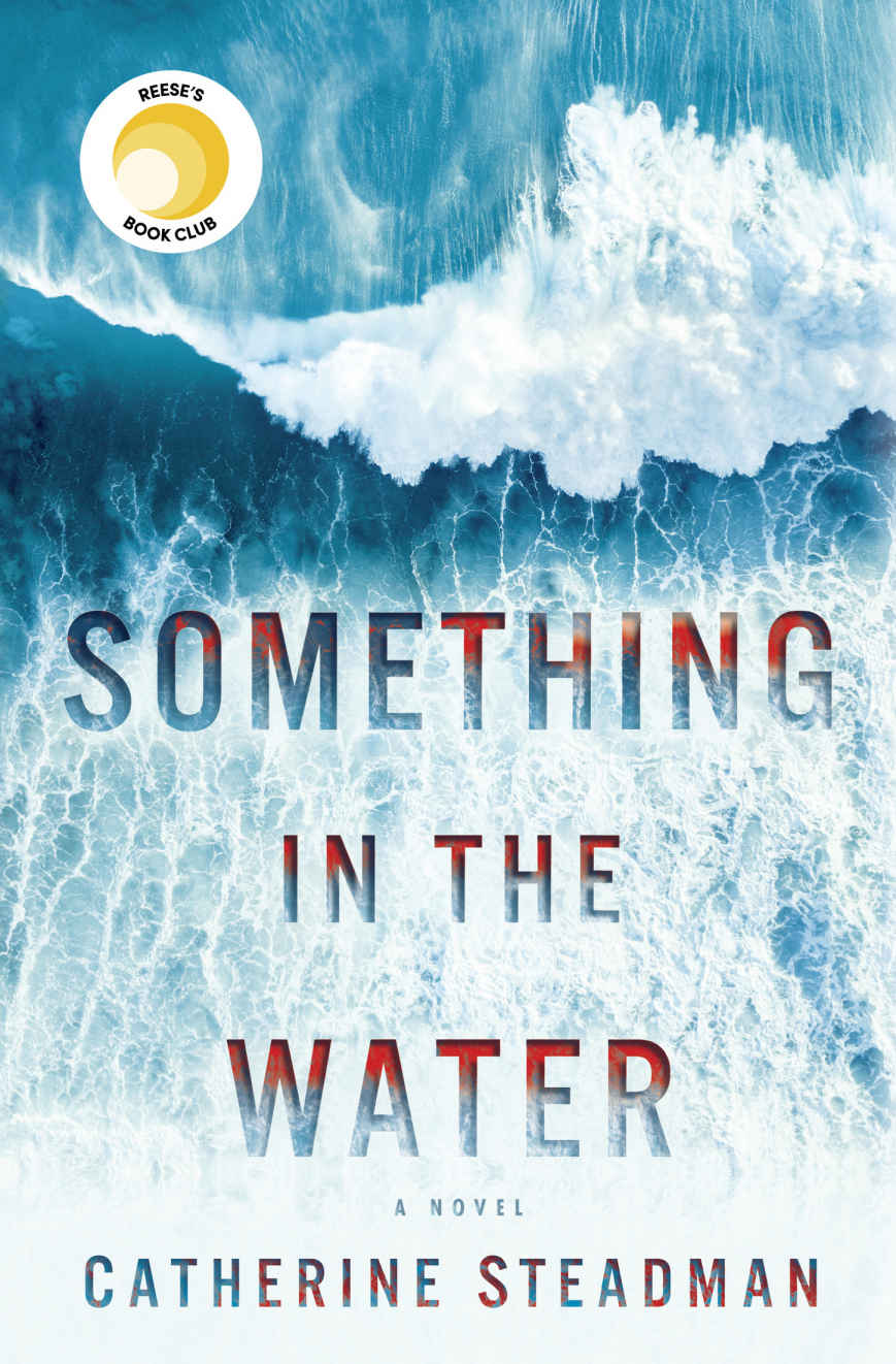 Something in the Water: A Novel - Catherine Steadman [kindle] [mobi]