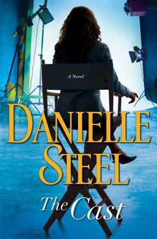 The Cast: A Novel – Danielle Steel [kindle] [mobi]