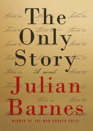 The Only Story: A Novel – Julian Barnes [kindle] [mobi]