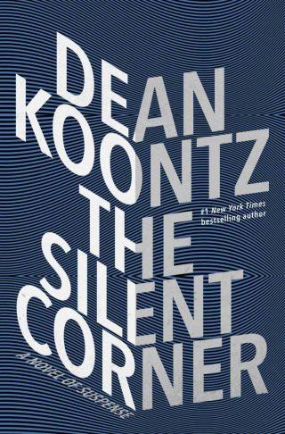 The Silent Corner: A Novel of Suspense – Dean Koontz [kindle] [mobi]