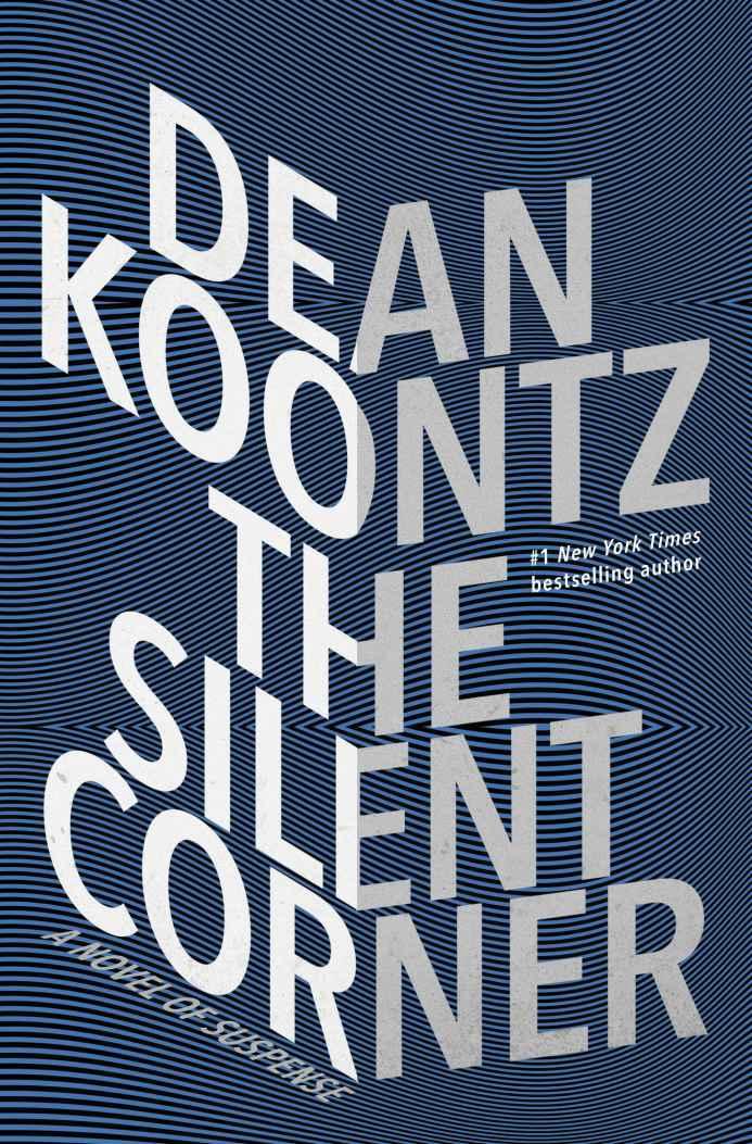 The Silent Corner: A Novel of Suspense - Dean Koontz [kindle] [mobi]