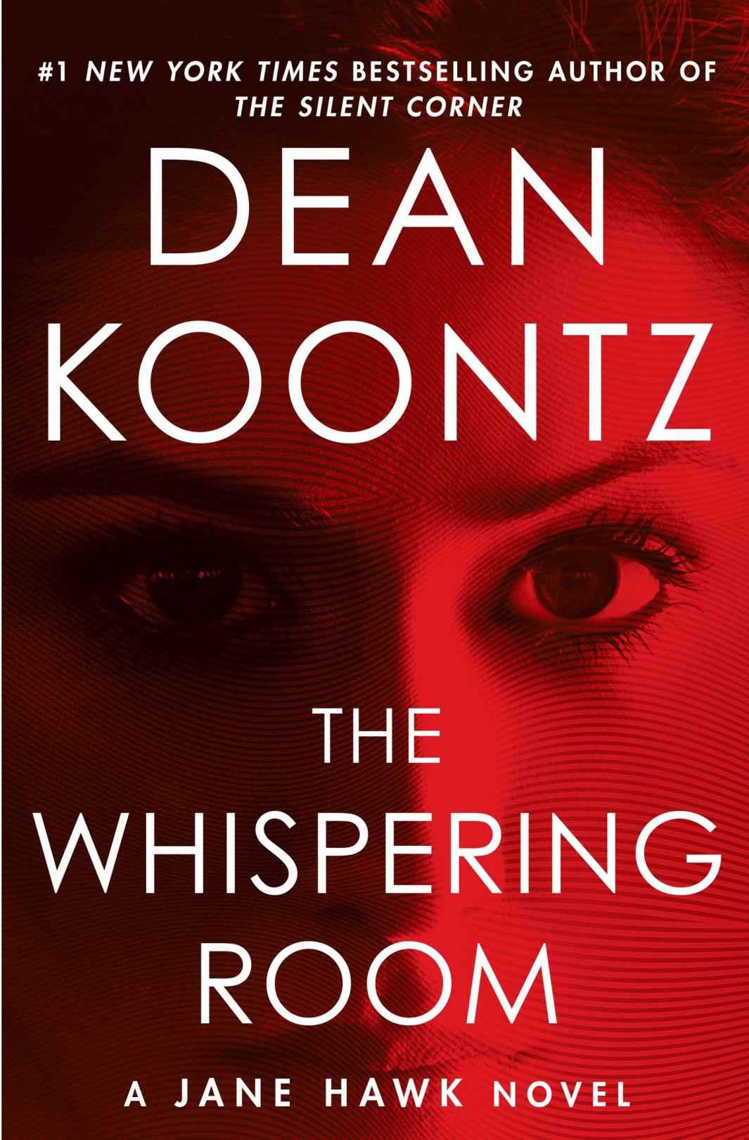 The Whispering Room: A Jane Hawk Novel - Dean Koontz [kindle] [mobi]