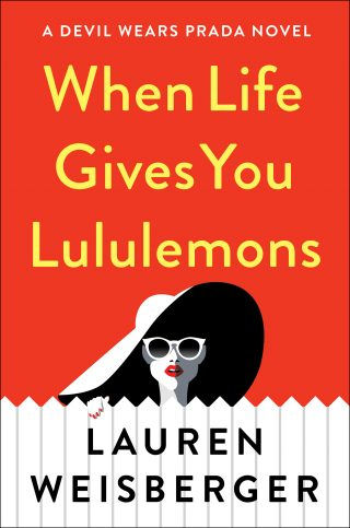 When Life Gives You Lululemons – Lauren Weisberger [kindle] [mobi]