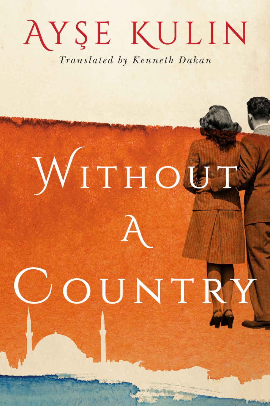 Without a Country - Ayşe Kulin [kindle] [mobi]