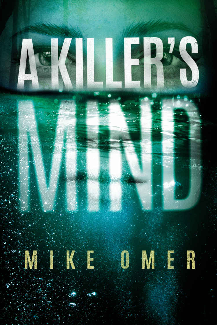A Killer's Mind (Zoe Bentley Mystery Book 1) - Mike Omer [kindle] [mobi]