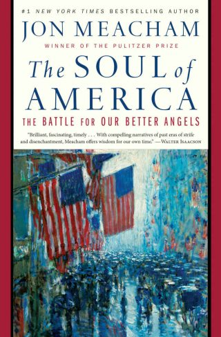 The Soul of America: The Battle for Our Better Angels – Jon Meacham [kindle] [mobi]