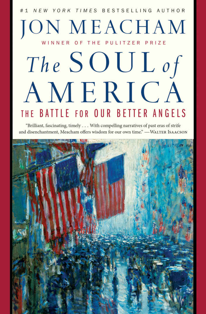 The Soul of America: The Battle for Our Better Angels - Jon Meacham [kindle] [mobi]