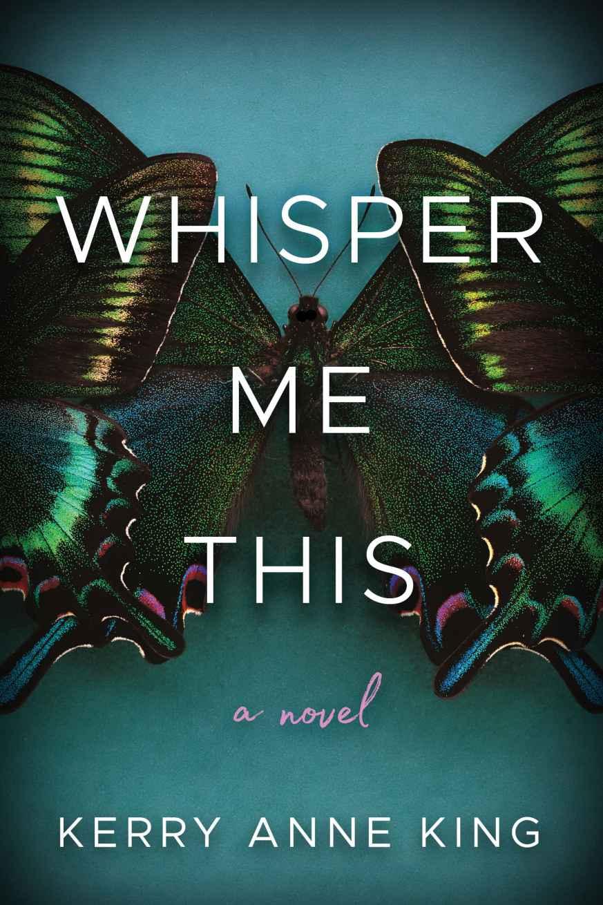 Whisper Me This: A Novel - Kerry Anne King [kindle] [mobi]