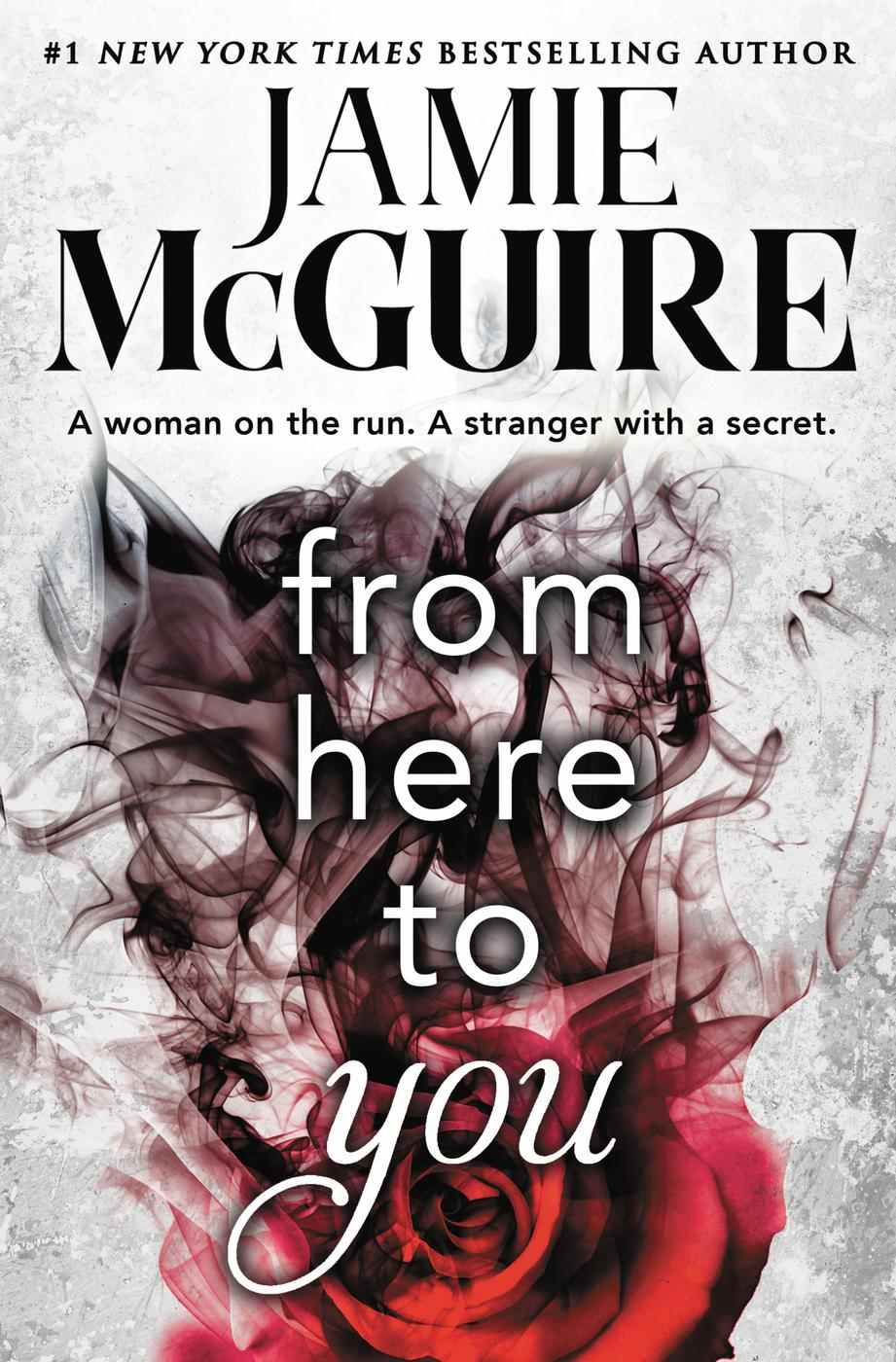 From Here to You (Crash and Burn) - Jamie McGuire [kindle] [mobi]