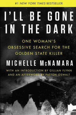 I'll Be Gone in the Dark – Michelle McNamara [kindle] [mobi]