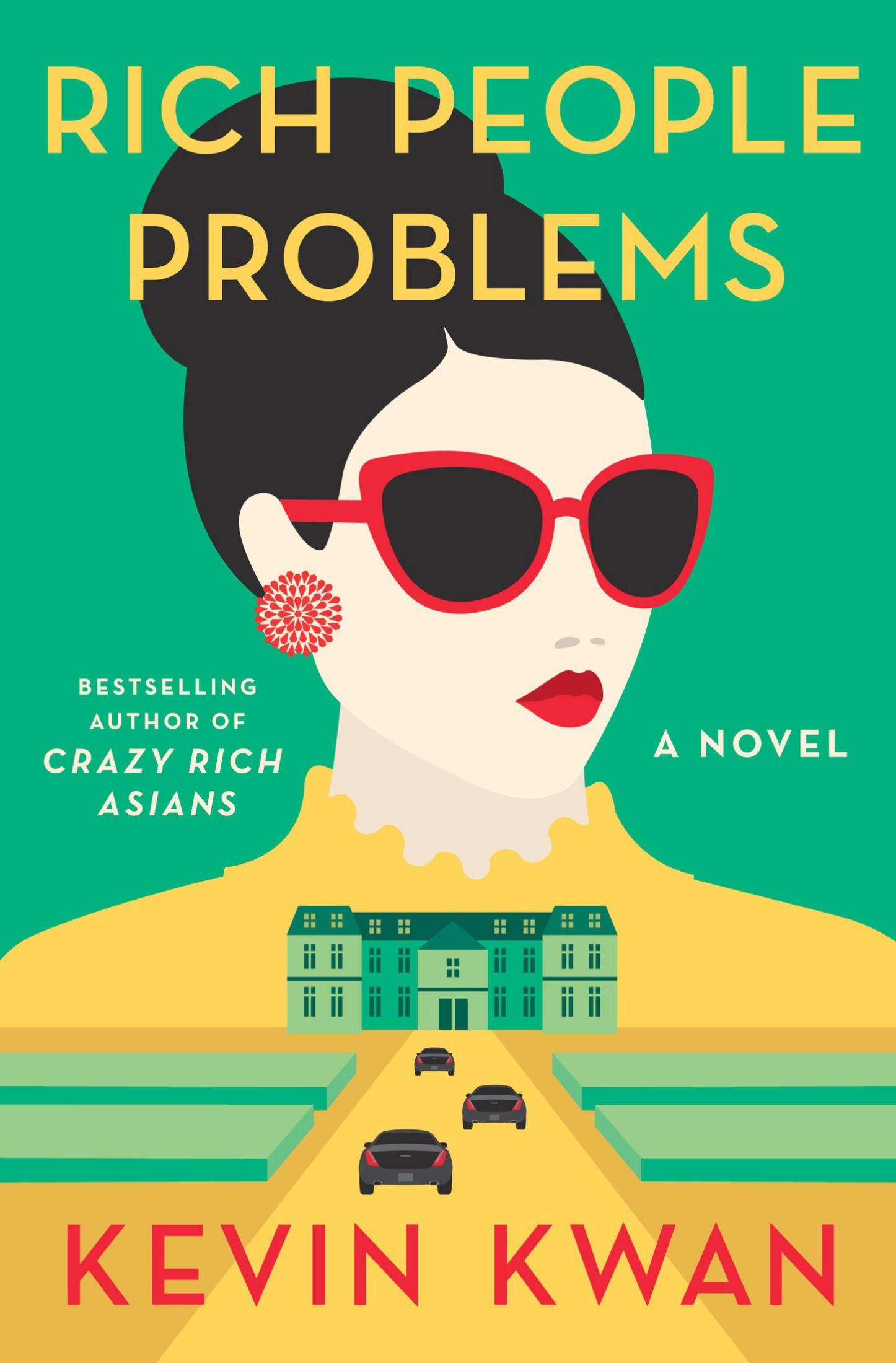 Rich People Problems (Crazy Rich Asians Trilogy) - Kevin Kwan [kindle] [mobi]