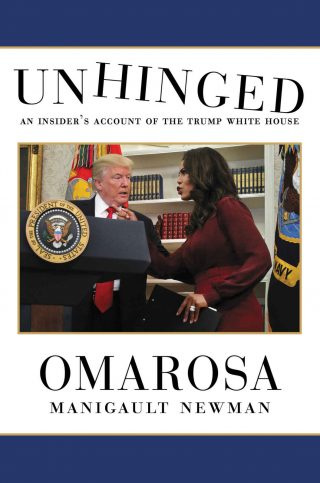 Unhinged: An Insider's Account of the Trump White House – Omarosa Manigault Newman [kindle] [mobi]